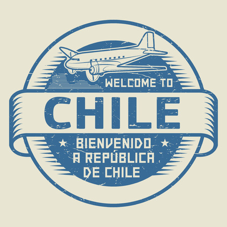 bienvenido: Grunge rubber stamp or tag with airplane and text Welcome to Chile (in Spanish language too), vector illustration Illustration
