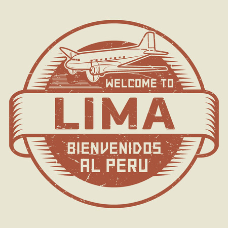 bienvenido: Grunge rubber stamp or tag with airplane and text Welcome to Lima, Peru (in Spanish language too), vector illustration