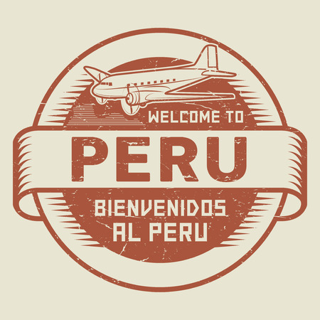 bienvenido: Grunge rubber stamp or tag with airplane and text Welcome to Peru (in Spanish language too), vector illustration Illustration