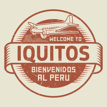 bienvenido: Grunge rubber stamp or tag with airplane and text Welcome to Iquitos, Peru (in Spanish language too), vector illustration Illustration