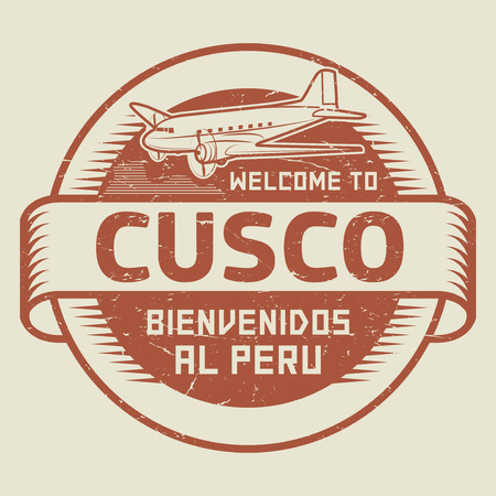bienvenido: Grunge rubber stamp or tag with airplane and text Welcome to Cusco, Peru (in Spanish language too), vector illustration Illustration