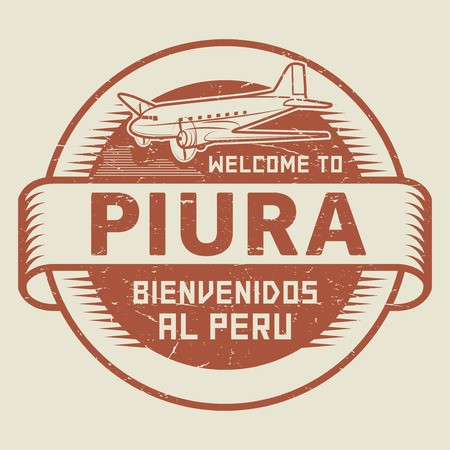 bienvenido: Grunge rubber stamp or tag with airplane and text Welcome to Piura, Peru (in Spanish language too), vector illustration