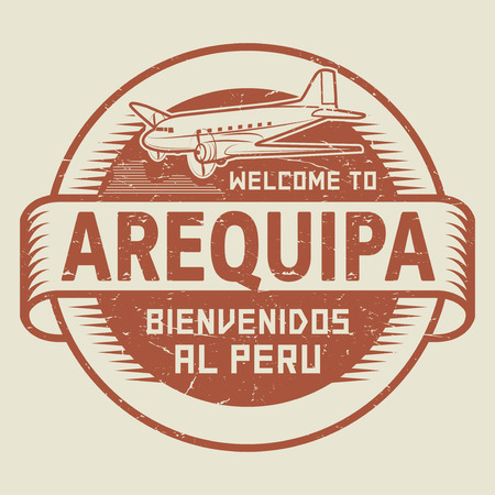 bienvenido: Grunge rubber stamp or tag with airplane and text Welcome to Arequipa, Peru (in Spanish language too), vector illustration Illustration