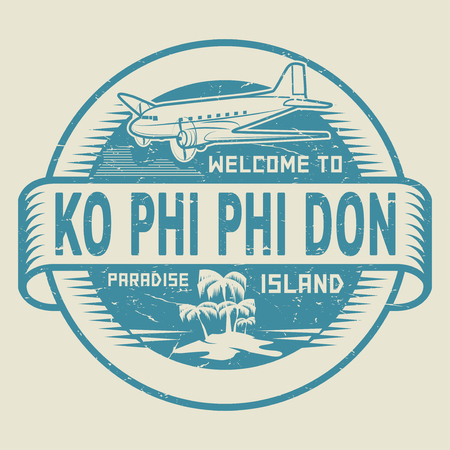 Stamp or label with the text Welcome to Ko Phi Phi Don, Paradise island, vector illustration