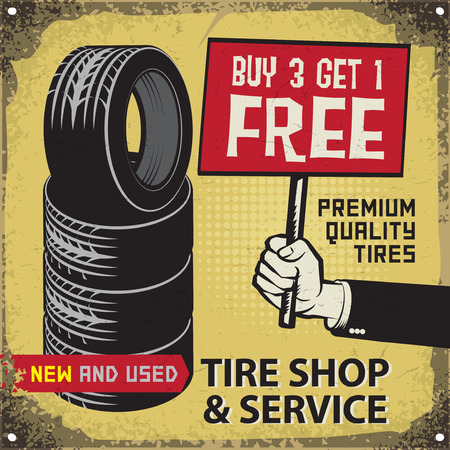 car show: Vintage tire service or garage poster with text Tire Shop and Service, premium Quality Tires, Buy 3 get 1 Free, vector illustration
