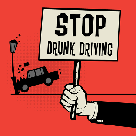 fast driving: Poster in hand, business concept with car crash and text Stop Drunk Driving, vector illustration