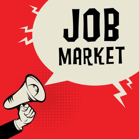 hand job: Megaphone Hand business concept with text Job Market, vector illustration Illustration