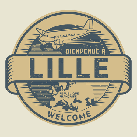 lille: Grunge rubber stamp or tag with airplane and text Welcome to Lille, French Republic (in french language), vector illustration Illustration
