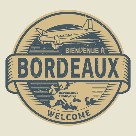 bordeaux: Grunge rubber stamp or tag with airplane and text Welcome to Bordeaux, French Republic (in french language), vector illustration