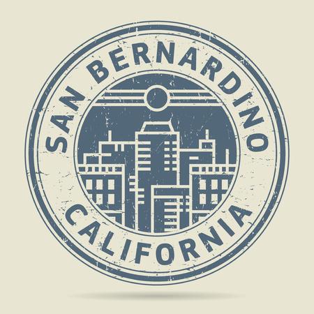 bernardino: Grunge rubber stamp or label with text San Bernardino, California written inside, vector illustration