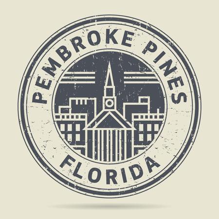 pembroke: Grunge rubber stamp or label with text Pembroke Pines, Florida written inside, vector illustration