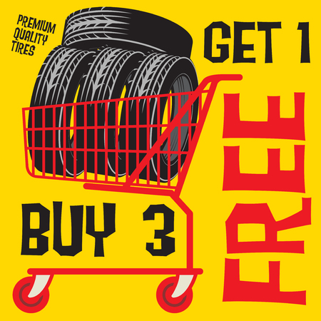 Tires sale poster with tires in shopping chart and text Buy 3 get 1 Free, vector illustration