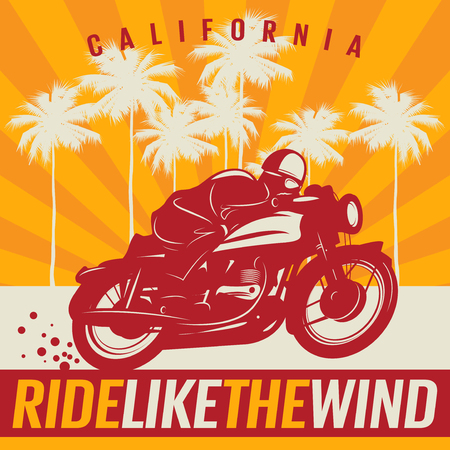 Biker riding a motorcycle, poster with text California, Ride like the wind. Bikers event or festival emblem. Vector illustration