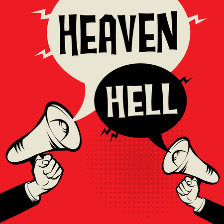 Megaphone Hand business concept with text Heaven versus Hell, vector illustration Illustration