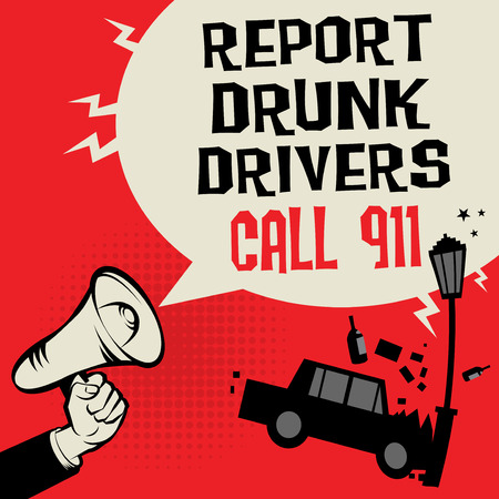 Megaphone Hand concept with car crash and text Report Drunk Drivers, Call 911, vector illustration.