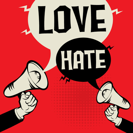 Megaphone Hand business concept with text Love versus Hate, vector illustration. Illustration