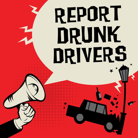 Megaphone Hand concept with car crash and text Report Drunk Drivers, vector illustration Illustration