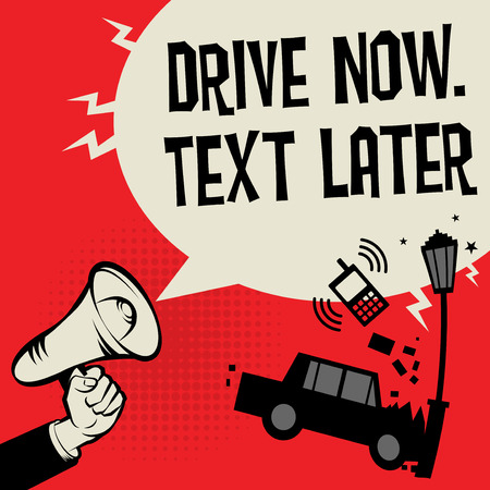 Megaphone Hand concept with car crash and text Drive Now, Text Later, vector illustration.