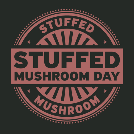 Stuffed Mushroom Day rubber stamp, vector illustration. Illustration
