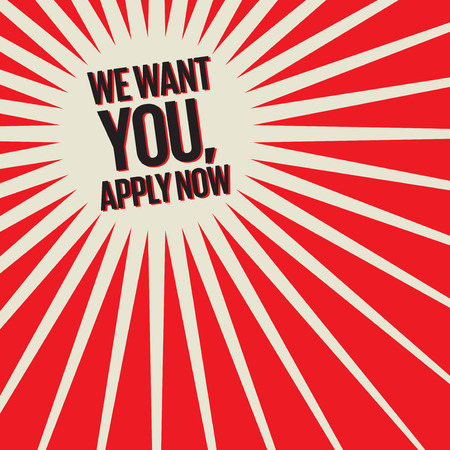 We Want You, Apply Now Poster or Banner Abstract Design, vector illustration