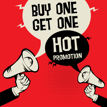 Megaphone Hand business concept with text Buy One Get One - Hot Promotion, vector illustration Illustration