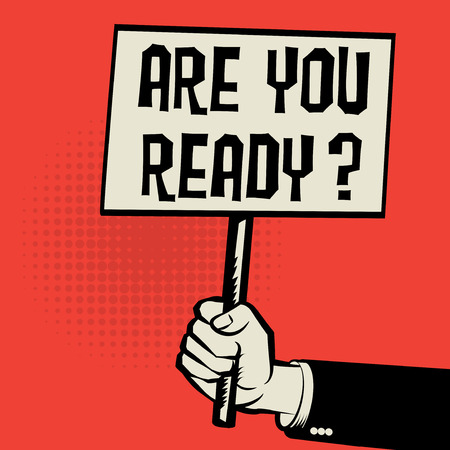 Manifesto a disposizione, concetto di affari con testo siete pronti, illustrazione di vettore