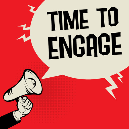 Megaphone Hand business concept with text Time to Engage, vector illustration Vetores