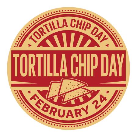 Tortilla Chip Day, February 24, rubber stamp, vector Illustration Illustration