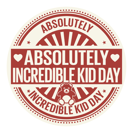Absolutely Incredible Kid Day, rubber stamp, vector Illustration