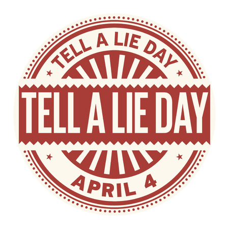 Tell a Lie Day, April 4  rubber stamp  vector Illustration isolated on white background.