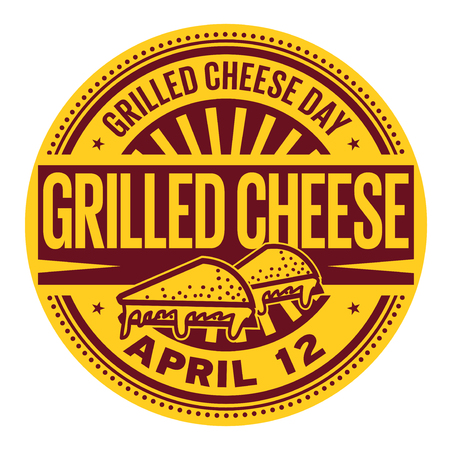 Grilled Cheese Day, April 12, rubber stamp.