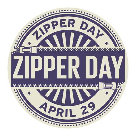 Zipper day, April 29, rubber stamp, vector illustration.