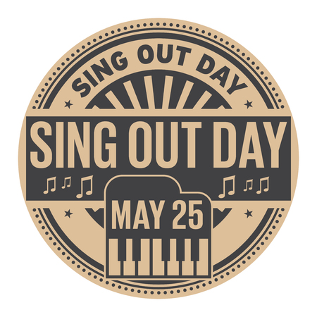 Sing Out Day, May 25, rubber stamp, vector Illustration  イラスト・ベクター素材
