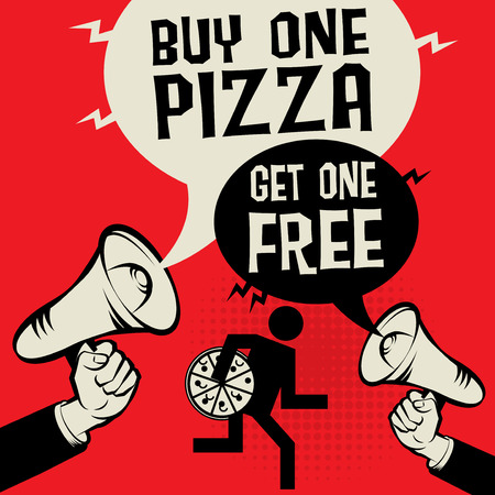 Megaphone Hand business concept with text Buy One Pizza - Get One Free, vector illustration