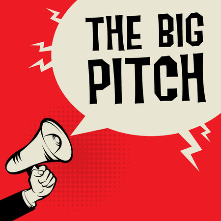 Megaphone in Hand business concept with text The Big Pitch vector illustration