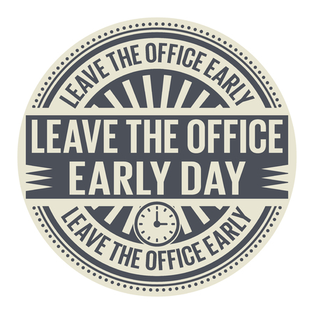 Leave the Office Early Day rubber stamp vector Illustration