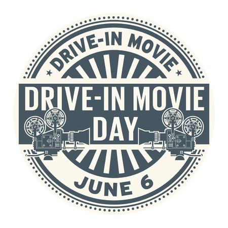 Drive-In Movie Day, June 6, rubber stamp, vector Illustration Illustration