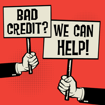 Posters in hands, business concept with text Bad Credit We Can Help!, vector illustration Vettoriali