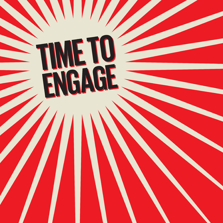 Bang burst business concept with text Time To Engage, vector illustration