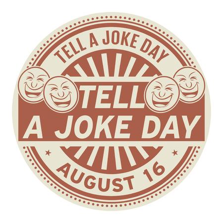Diga un día de broma, 16 de agosto, sello de goma, ilustración vectorial