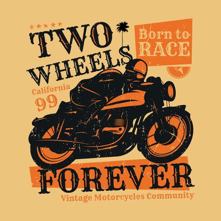 Poster di moto con testo Two Wheels Forever, Born to race. Design o poster con stampa t-shirt per motociclisti. Illustrazione vettoriale