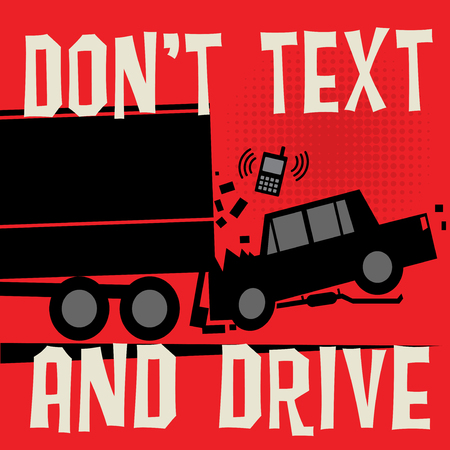Concept poster with car crash and text Dont Text and Drive, vector illustration Illustration