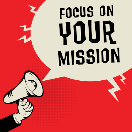 Concept d'entreprise de mégaphone main avec texte Focus sur votre mission, illustration vectorielle