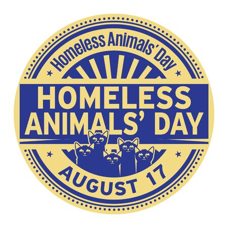 Homeless Animals Day, August 17, rubber stamp, vector Illustration