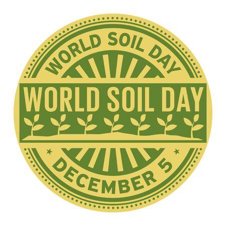 World Soil Day, December 5, rubber stamp, vector Illustration