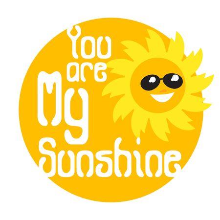 You are my sunshine - summer design for T-shirt, holiday or vacation, vector illustration Illusztráció