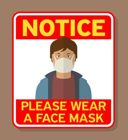 Man face with flu mask. Concept for keep safe and wearing medical mask to prevent the spread of virus germs. Notice - Please wear a Face Mask text, vector illustration