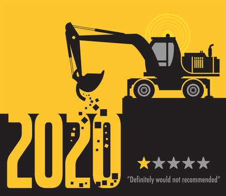 Tractor excavator at work on the construction site, 2020 One Star Rating - Would Not Recommend, vector illustration