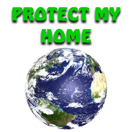 protect: Protect my home