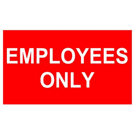 Employees only sign Stock Photo